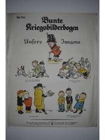 Bunte Kriegsbilderbogen - Unsere Jungens - Nr. 46 - 1915