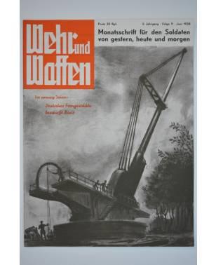 Wehr und Waffen Monatsschrift für den Soldaten von gestern, heute und morgen Folge 9 Juni 1938-20
