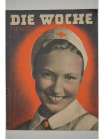 Die Woche - Heft 31 - 31. Juli 1940