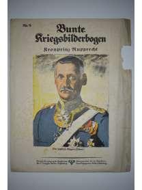 Bunte Kriegsbilderbogen - Kronprinz Rupprecht - Nr. 9 - 1915