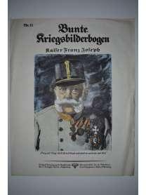 Bunte Kriegsbilderbogen - Kaiser Franz Joseph - Nr. 11 - 1915