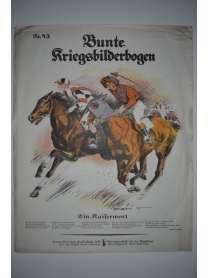 Bunte Kriegsbilderbogen - Ein Kaiserwort - Nr. 43 - 1915