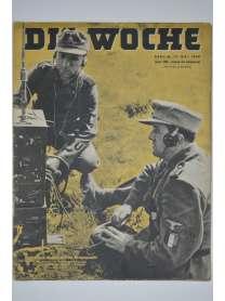 Die Woche - Heft 20 - 17. Mai 1944
