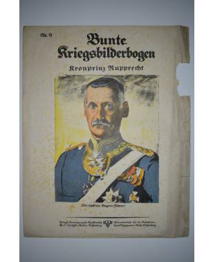 Bunte Kriegsbilderbogen Kronprinz Rupprecht Nr. 9 1915-20