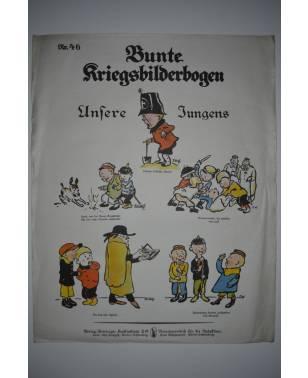 Bunte Kriegsbilderbogen Unsere Jungens Nr. 46 1915-20