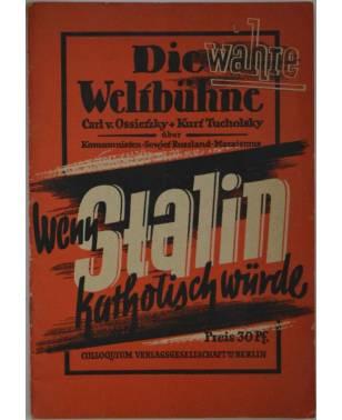 Kleinschrift Wenn Stalin katholisch würde ...! Carl von Ossietzky Kurt Tucholsky 1948-20