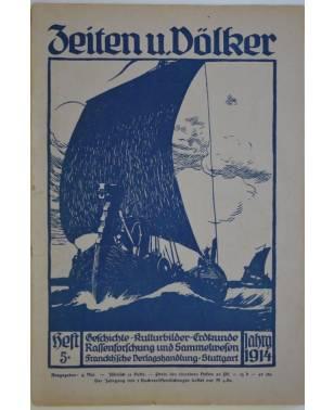 Zeiten und Völker Heft 5 9. Mai 1914-20